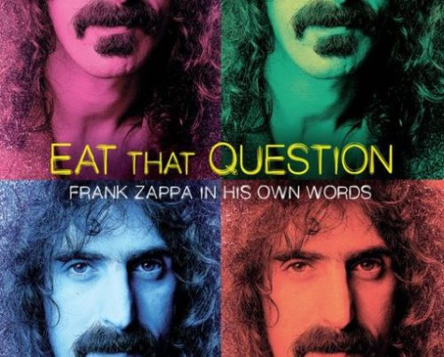 Eat-That-Question-Frank-Zappa-in-His-Own-Words-509x410